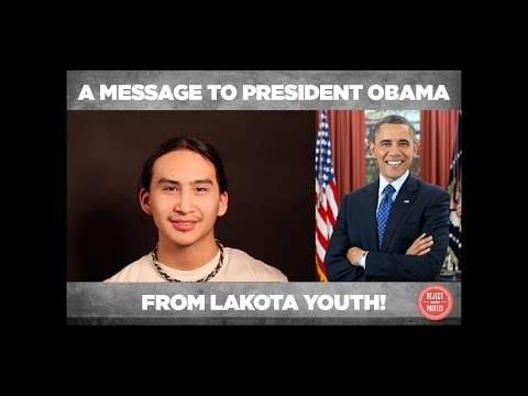 Message to President Obama from L̇̇̇akota youth