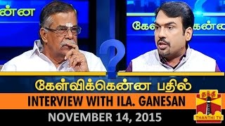 Kelvikku Enna Bathil 14-11-2015 Interview With Ila Ganesan (Senior BJP Leader) – Thanthi TV Show Kelvikkenna Bathil