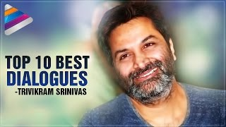 Trivikram Srinivas Top 10 Best Dialogues | Tollywood Movies Popular Dialogues | Telugu Filmnagar