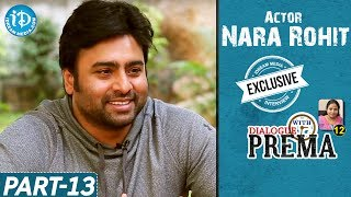 Nara Rohit Exclusive Interview Part #13 || Dialogue With Prema || Celebration Of Life - IDREAMMOVIES