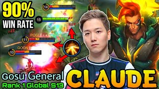 90% Win Rate Claude!! It's Showtime!!!  - Top 1 Global Claude S13 by ɢᴏsᴜ General - MLBB