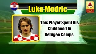 FIFA World Cup 2018: Luka Modrić spent his childhood in refugee camps - ABPNEWSTV