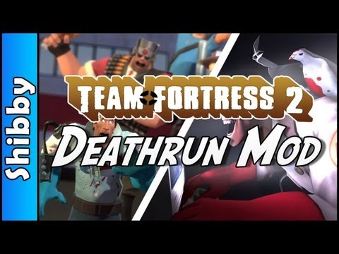 TF2 - DEATHRUN MOD (Team Fortress 2)