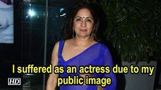 I suffered as an actress due to my public image: Neena Gupta - IANSINDIA