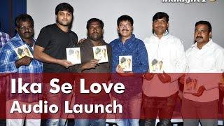 Ika Se Love Audio Launch | G. Nageshwar Reddy | Indiaglitz Telugu - IGTELUGU