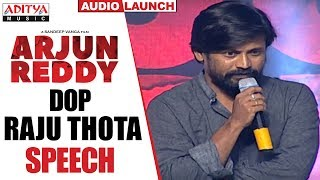 DOP Raju Thota Speech @ Arjun Reddy Audio Launch || Vijay Devarakonda || Shalini - ADITYAMUSIC