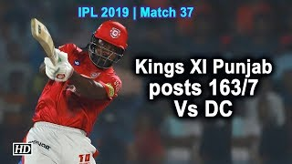 IPL 2019 | Match 37 | Kings XI Punjab posts 163/7 Vs DC - IANSINDIA