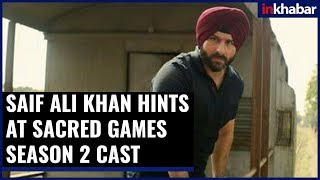 Netflix Show Sacred Games: The Core Team Behind The Show May Be Change, Saif Ali Khan Has Hinted - ITVNEWSINDIA