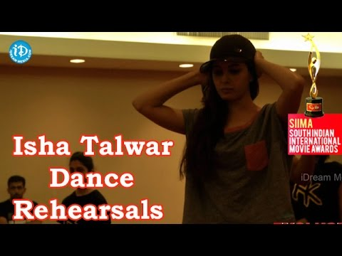 Isha Talwar Actress Dance Rehearsals@SIIMA 2014