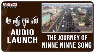 The Journey of #NinneNinne Song  | Aswathama Telugu Movie | Naga Shaurya, Mehreen - ADITYAMUSIC