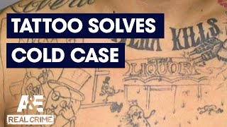 Real Crime: This Gang Tattoo Solved a Cold Case | A&E - AETV