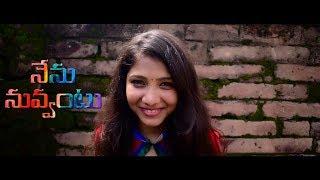 Nenu Nuvvantu || Telugu Short film Teaser by Harikumar Devarapalli - YOUTUBE
