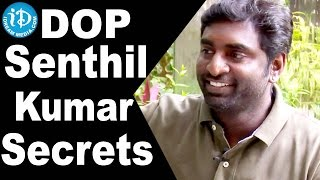 K K Senthil Kumar Reveals Secrets About his Personal Life || Baahubali Movie Cinematographer - IDREAMMOVIES