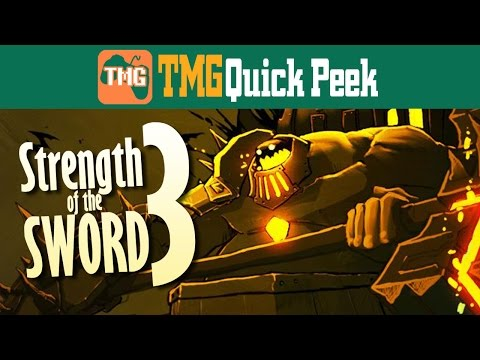 Strength of the Sword 3 (Quick Peek) | Too Much Gaming