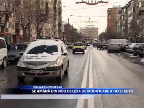 SE AMANA DIN NOU DECIZIA DE MODIFICARE A TAXEI AUTO (Columna Tv)
