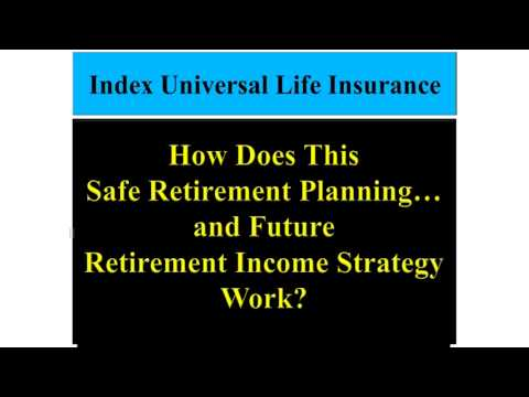 Index Universal Life Insurance Explained