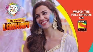 My Name Ijj Lakhan - माय नेम इज़ लखन - Ep 16 - 17th March, 2019 - SABTV