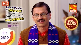 Taarak Mehta Ka Ooltah Chashmah - Ep 2619 - Full Episode - 10th December, 2018 - SABTV