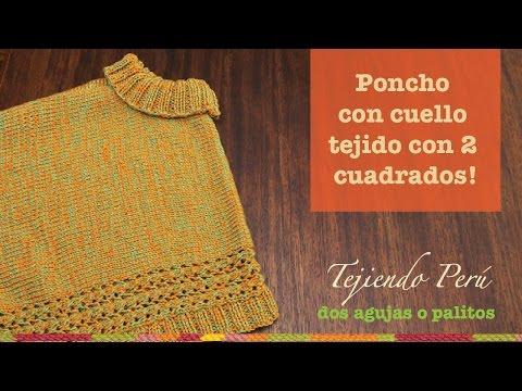 Poncho con cuello hecho de dos cuadrados tejidos en dos agujas o palitos