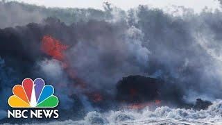 New Deadly Threat As Hawaii's Lava Flows Pour Into The Ocean | NBC News - NBCNEWS