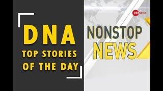DNA special edition from Dubai: Watch Non Stop News, 18 Feb, 2019 - ZEENEWS