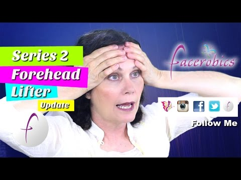 Forehead Lift Exercise Get Rid of Forehead Wrinkles and Forehead Lines Facial Exercise | FACEROBICS®