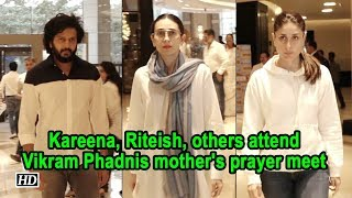 Kareena, Riteish, others attend Vikram Phadnis mother's prayer meet - BOLLYWOODCOUNTRY
