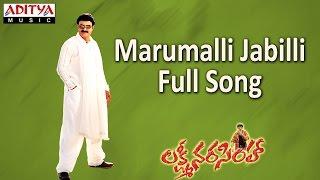 Marumalli Jabilli Full Song ll Lakshmi Narasimha Movie ll Bala Krishna, Aasin - ADITYAMUSIC