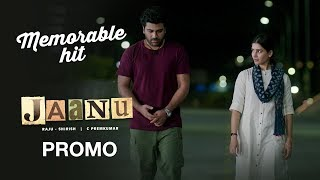Jaanu Promo 9 - Memorable Hit - Sharwanand, Samantha | Premkumar | Dil Raju - DILRAJU