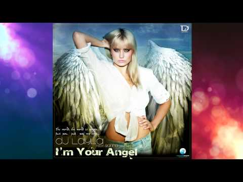 Dj Layla - I'm Your Angel (feat Sianna) -3OJyv99IhgQ