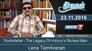 Rockefeller : The Legacy Of History's Richest Man | Theervugal | News7 Tamil