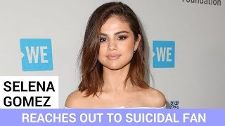 Selena Gomez Reaches Out to Suicidal Fan to Help Save Life - HOLLYWIRETV