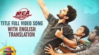 MCA Title Full Video Song with English Translation | MCA Movie Songs | Nani | Sai Pallavi | DSP - MANGOMUSIC