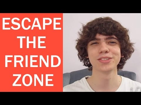 How to Get Out of the Friend Zone EASILY! -3REwuAVgC3E