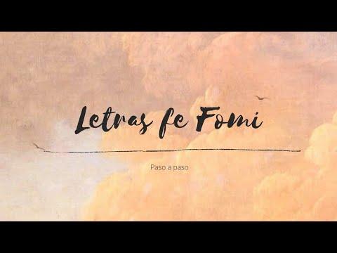 Como hacer Letras de Fomi.