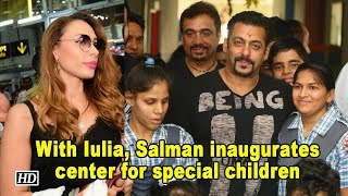 Salman inaugurates center for special children with Iulia - BOLLYWOODCOUNTRY