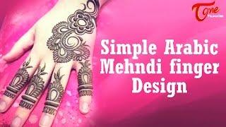 Simple Arabic Mehandi Finger Design    Mehandi Designs for Hands - TELUGUONE