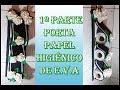 ARTE SAFIRA Porta papel higiênico  parte 1