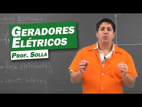 Física - Geradores Elétricos