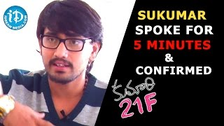 Sukumar Spoke For 5 Minutes and Confirmed Me as A Hero  - Kumari 21F Hero Raj Tarun - IDREAMMOVIES
