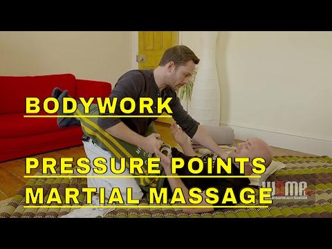 BODYWORK Martial Massage PRESSURE POINTS