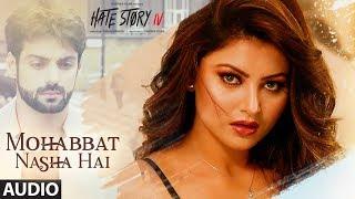 Mohabbat Nasha Hai (Full Audio) | Tony Kakkar | Urvashi Rautela, Vivan Bhathena, Karan Wah - TSERIES