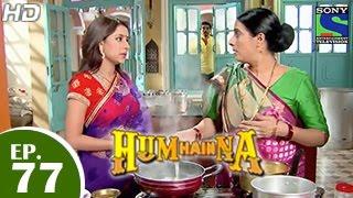 Hum Hain Na : Episode 76 - 26th December 2014