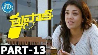 Tupaki Full Movie Part 13 || Vijay, Kajal Agarwal || A.R. Murugadoss || Harris Jayaraj - IDREAMMOVIES
