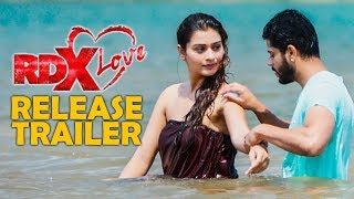 RDX Love Release Trailer | Paayal Rajput, Tejus Kancherla, C Kalyan - TFPC