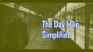 Royalty Free :The Day I Die Simplified