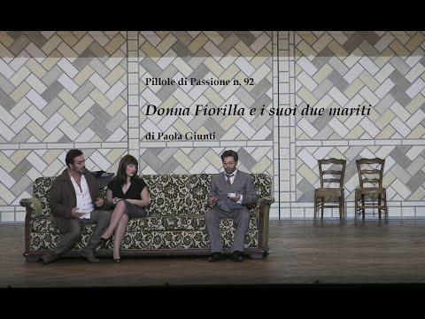 Donna Fiorilla e i suoi due mariti, al Regio