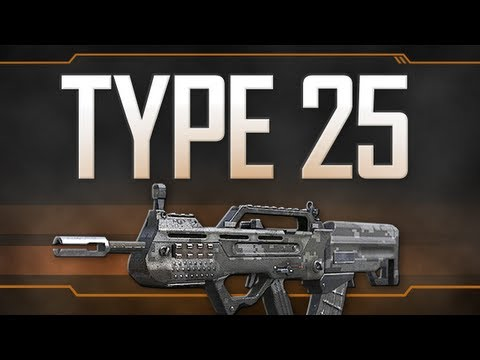 Type 25 - Black Ops 2 Weapon Guide