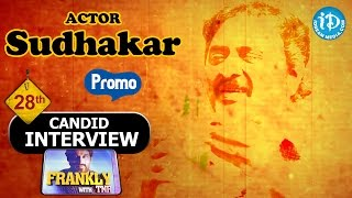 Comedian Sudhakar Exclusive Interview - Promo || Frankly with TNR #28 || Talking Movies With iDream - IDREAMMOVIES