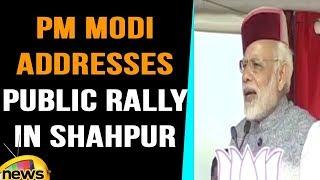 PM Modi Addresses Public Rally in Shahpur , Kangra ,Himachal Pradesh | Mango News - MANGONEWS